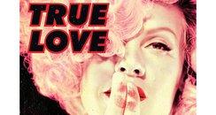 Pink 'True Love'